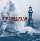 "Strange Fear ""A Permanent Cold"""