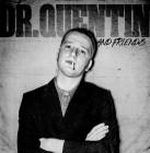 Dr.Quentin & Friends