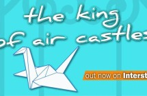 à l'aube fluorescente – ANTEPRIMA VIDEO – The King of air Castles