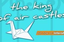 à l'aube fluorescente – ANTEPRIMA VIDEO – The King of air Castles