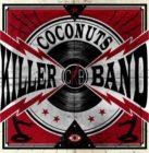 COCONUTS KILLER BAND