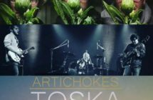ARTICHOKES – Start Mixing – TOSKA New Album –